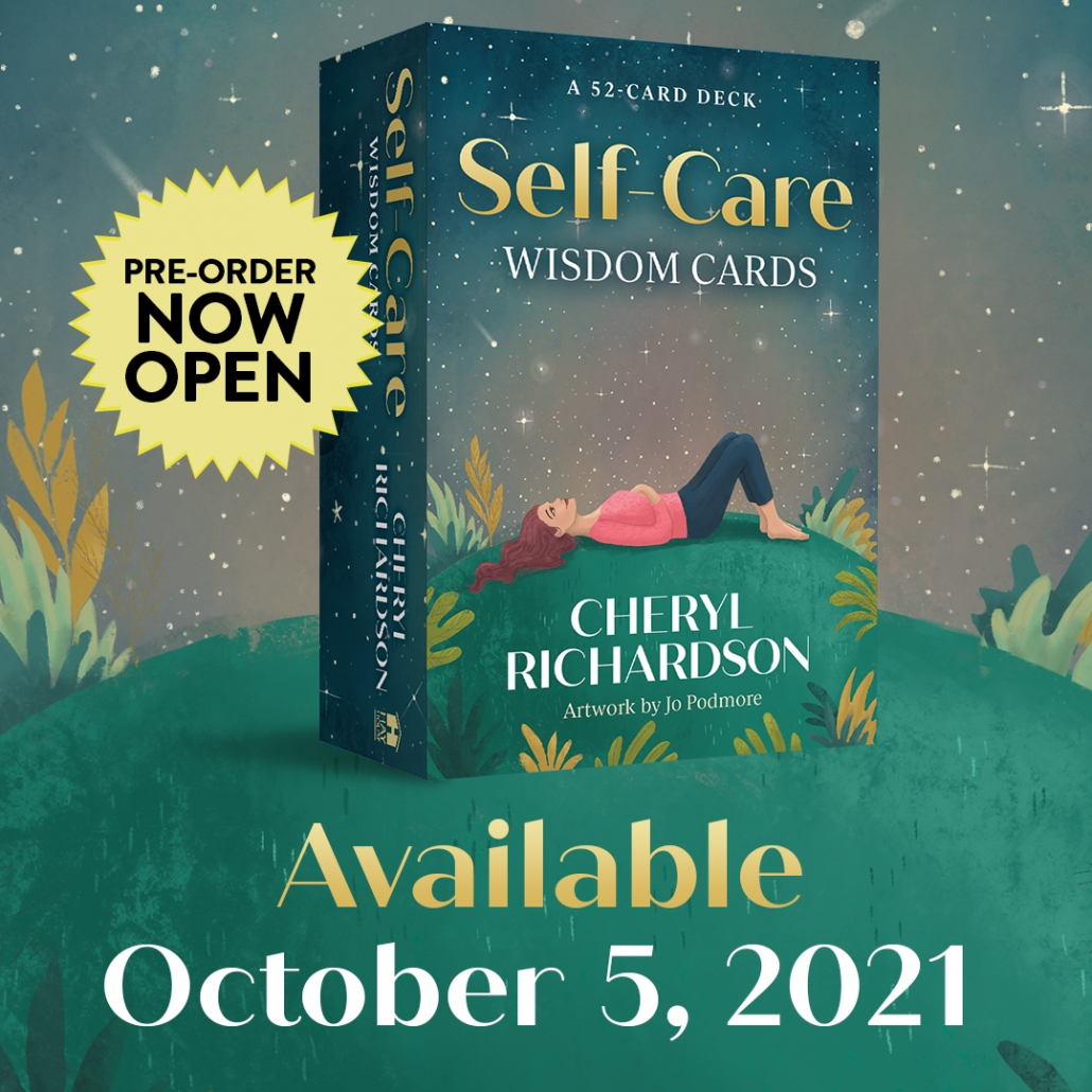 Self-Care Wisdom Cards: A 52-Card Deck Cards – October 5, 2021 by Cheryl Richardson