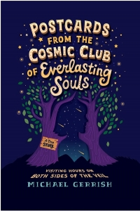 Postcards from the Cosmic Club of Everlasting Souls by Michael Gerrish