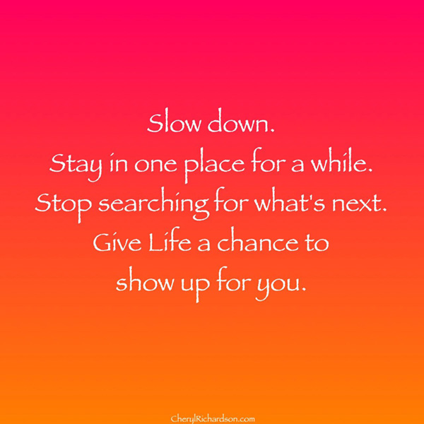 let life show up for you